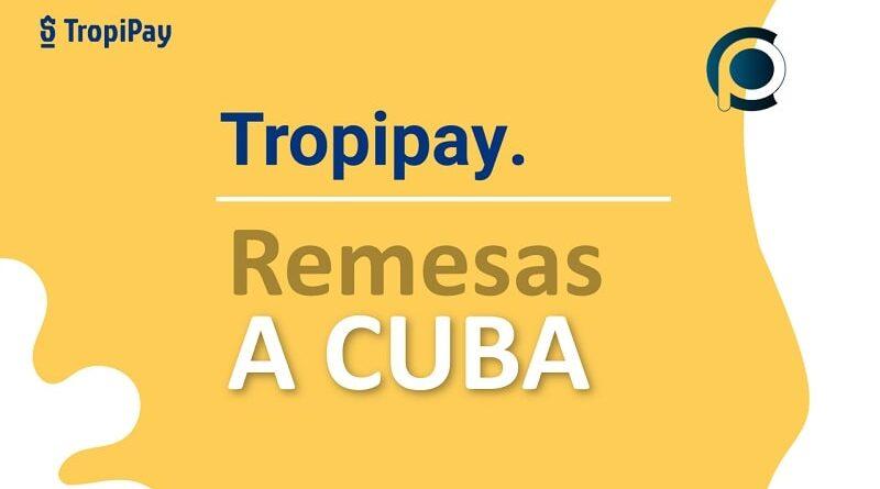 Tropipay remesas a Cuba