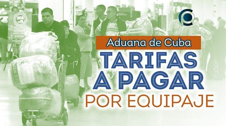 Aduana de Cuba establece tarifas a pagar por equipaje