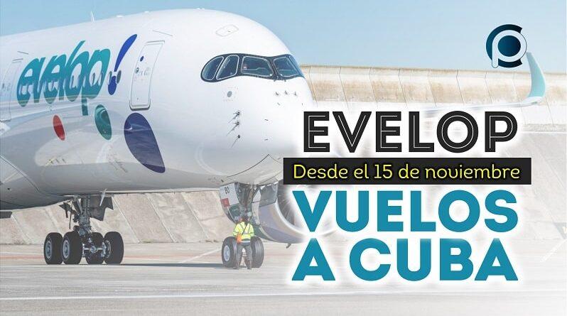 Anuncia Evelop vuelos a La Habana