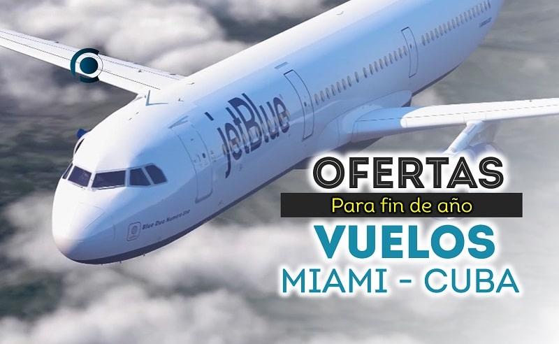 Ofertas de vuelos Miami-Cuba fin de año