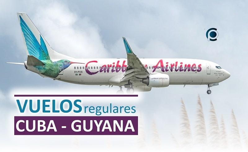 Vuelos regulares entre Cuba y Guyana