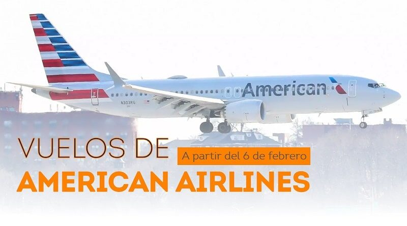 Vuelos de American Airlines a partir del 6 de febrero