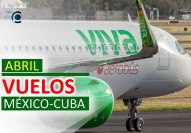 Viva Aerobus anuncia vuelos a Cuba en abril