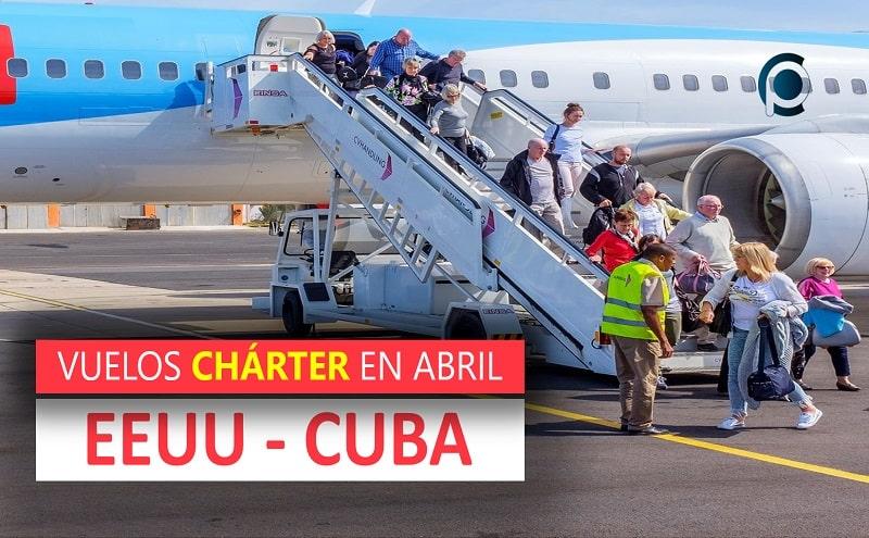 Vuelos chárter Estados Unidos Cuba en abril