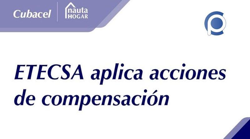 Etecsa aplicará acciones de compensación a los usuarios